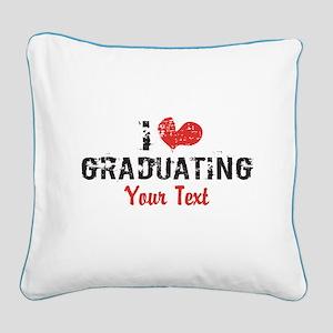Customize I heart Graduating Square Canvas Pillow