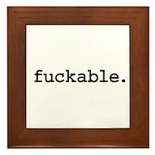 fuckable. Framed Tile