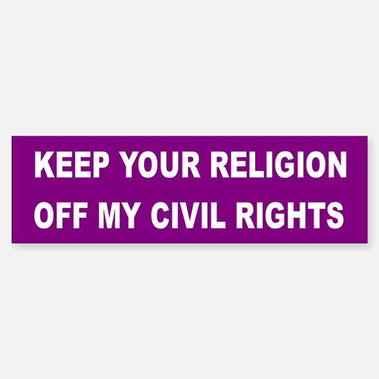 RELIGION OFF CIVIL RIGHTS Bumper Bumper Bumper Sticker