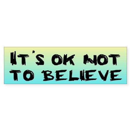 IT'S OK Bumper Sticker