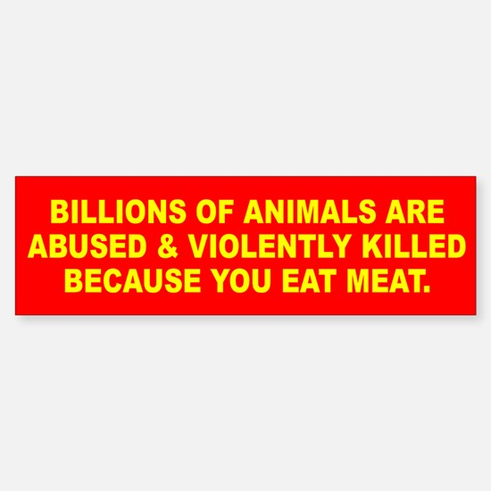 ANIMALS KILLED Bumper Car Car Sticker