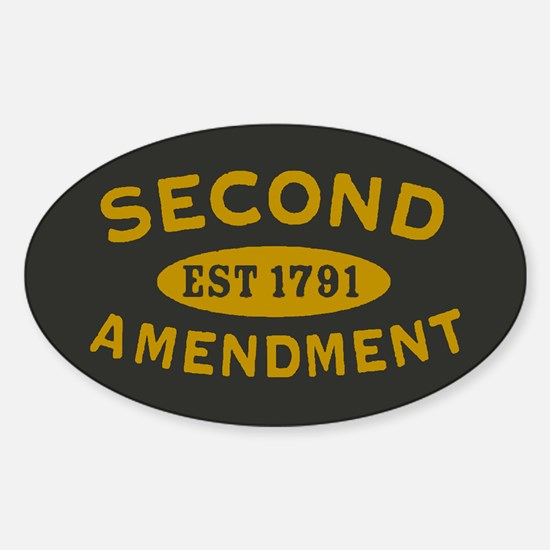 Second Amendment Sticker (Oval)