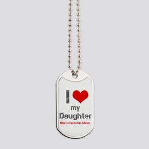 I Love My Daughter Dog Tags