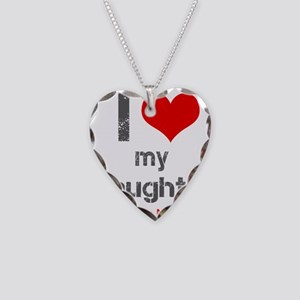 I Love My Daughter Necklace