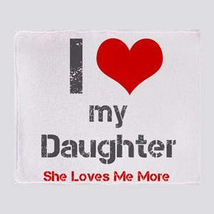 I Love My Daughter Throw Blanket