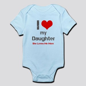 I Love My Daughter Body Suit