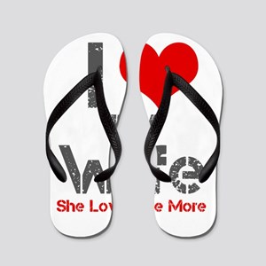 I Love My Wife Flip Flops