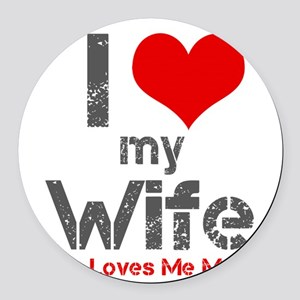 I Love My Wife Round Car Magnet