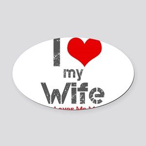 I Love My Wife Oval Car Magnet