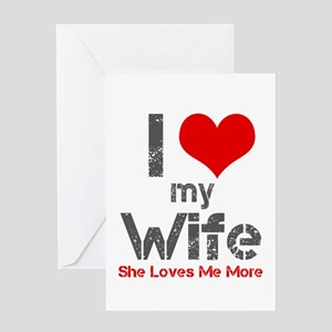 I love my wife greeting cards cafepress i love my wife greeting cards m4hsunfo