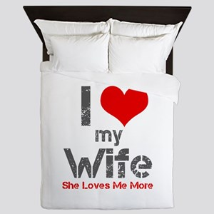 I Love My Wife Queen Duvet