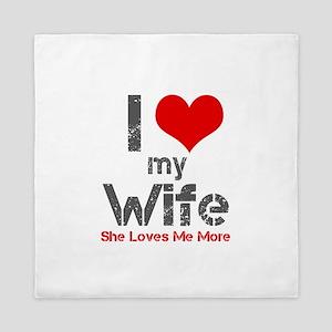 I Love My Wife Queen Duvet