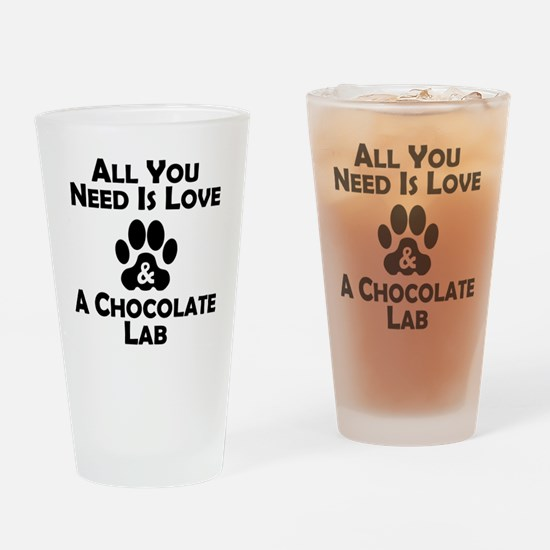 Love And A Chocolate Lab Drinking Glass