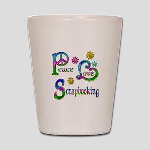 Peace Love Scrapbooking Shot Glass