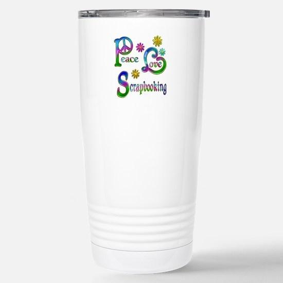 Peace Love Scrapbooking Stainless Steel Travel Mug