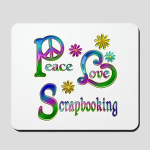 Peace Love Scrapbooking Mousepad