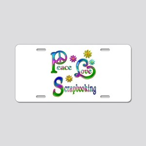 Peace Love Scrapbooking Aluminum License Plate