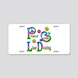 Peace Love Line Dancing Aluminum License Plate