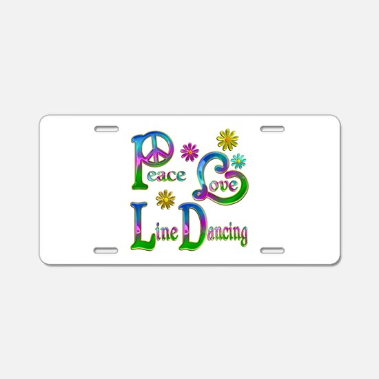 Peace Love Line Dancing Aluminum License Plate