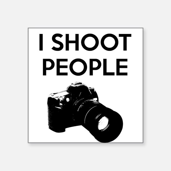 """I shoot people - photography Square Sticker 3"""" x 3"""