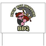 Pipin Hot Smokers Pig Logo Yard Sign