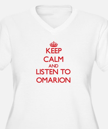Keep Calm and Listen to Omarion Plus Size T-Shirt