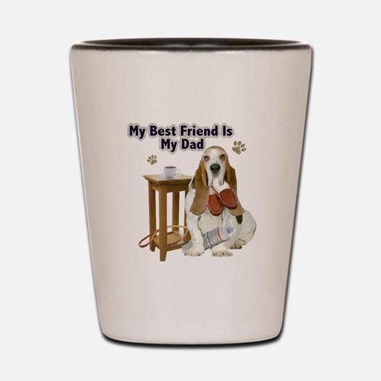 Basset Hound Best Friend My Dad Shot Glass