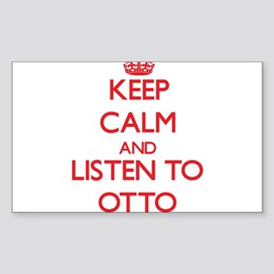 Keep Calm and Listen to Otto Sticker