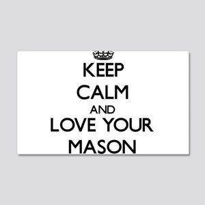 Keep Calm and Love your Mason Wall Decal