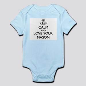 Keep Calm and Love your Mason Body Suit