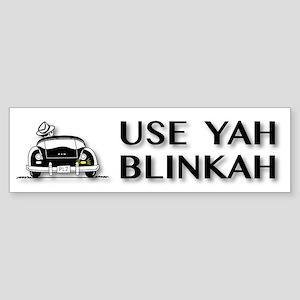 Use Yah Blinkah Bumper Sticker