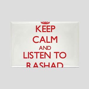 Keep Calm and Listen to Rashad Magnets
