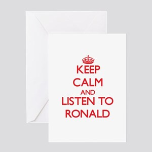 Keep Calm and Listen to Ronald Greeting Cards