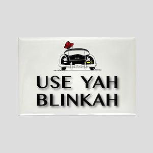 Use Yah Blinkah Magnets