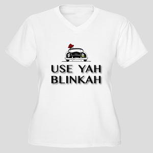 Use Yah Blinkah Plus Size T-Shirt