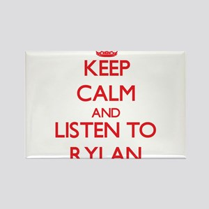 Keep Calm and Listen to Rylan Magnets