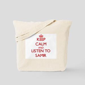 Keep Calm and Listen to Samir Tote Bag