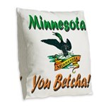 Minnesota You Betcha Burlap Throw Pillow