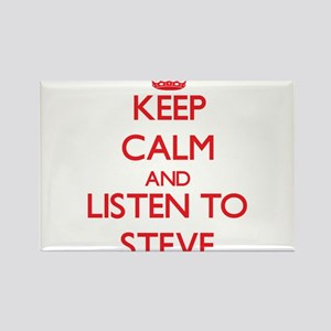 Keep Calm and Listen to Steve Magnets