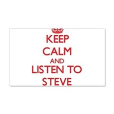 Keep Calm and Listen to Steve Wall Decal