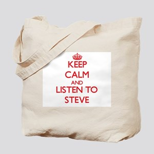 Keep Calm and Listen to Steve Tote Bag