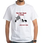The Rat Race Is Over White T-Shirt