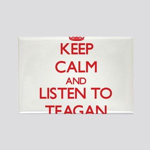 Keep Calm and Listen to Teagan Magnets