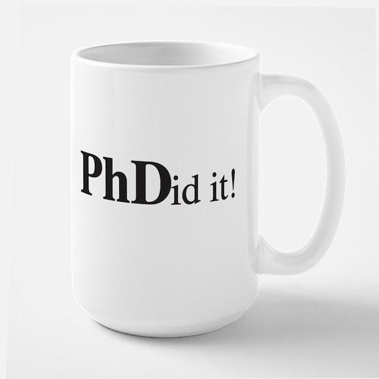 PhDid It! PhD Large Mug