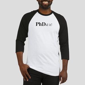 PhDid It! PhD Baseball Jersey