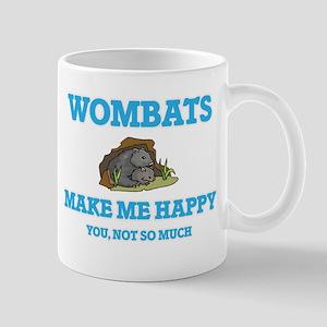 Wombats Make Me Happy Mugs