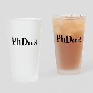 PhD PhDone Drinking Glass
