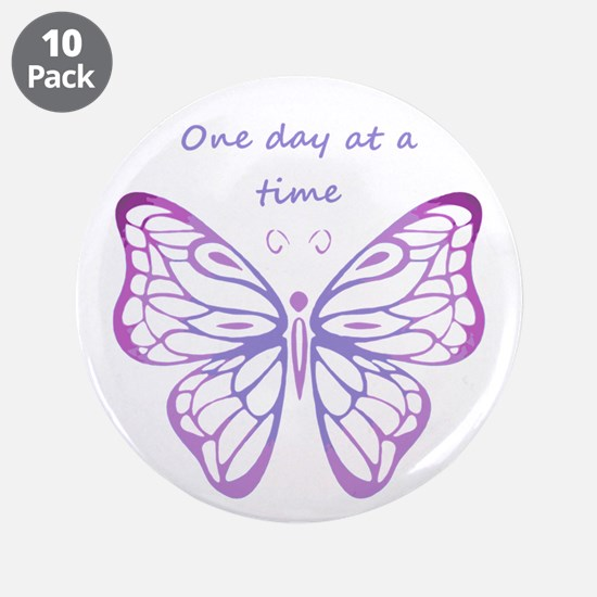 "One Day at a Time Quote Butterfly Art 3.5"" Button"