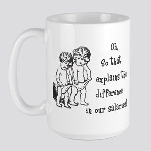 Difference in salaries? Large Mug