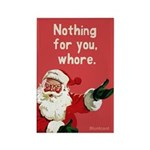 Santa Says, Nothing For You, By Bluntcard Magnets
